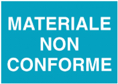 cartello materiale non conforme